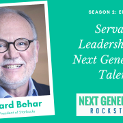 NextGen Episode 2 featuring Howard Behar