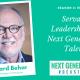 NextGen Episode 2 featuring Howard Behar