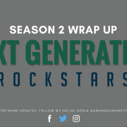Next Generations Rockstars: Season 2 Wrap Up